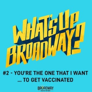 #2 - You're The One That I Want... To Get Vaccinated