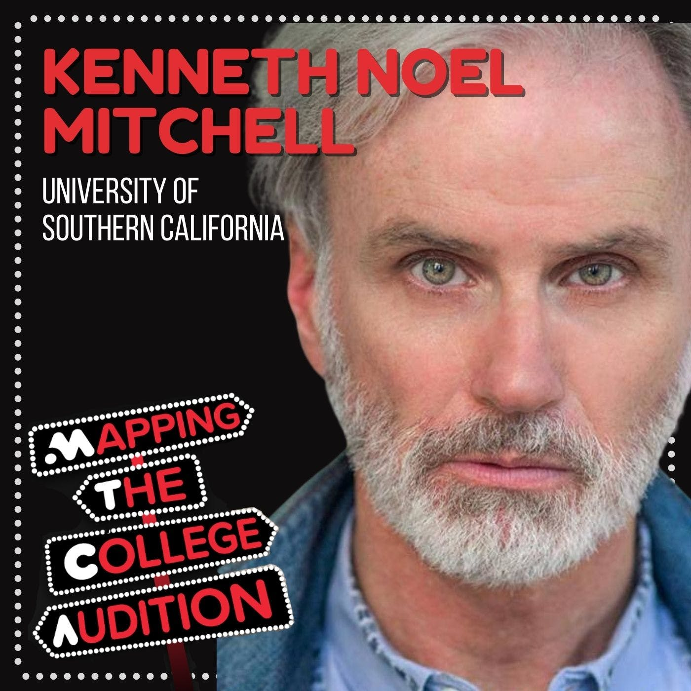 Ep. 14 (CDD): Kenneth Noel Mitchell from USC on Changing The Face of Musical Theater