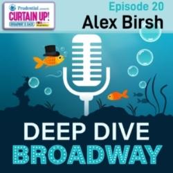 #20 - Alex Birsh: Playbill VP & COO spills the tea about CURTAIN UP