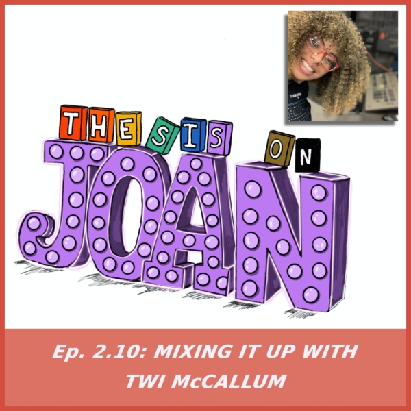 #2.10 Mixing It Up with Twi McCallum