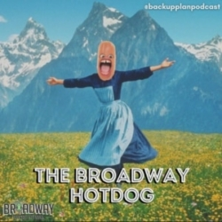 Episode 207- Meat The Broadway Hotdog (and some exciting news!)