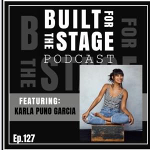 #127 - Karla Puno Garcia - TICK TICK BOOM FILM / HAMILTON