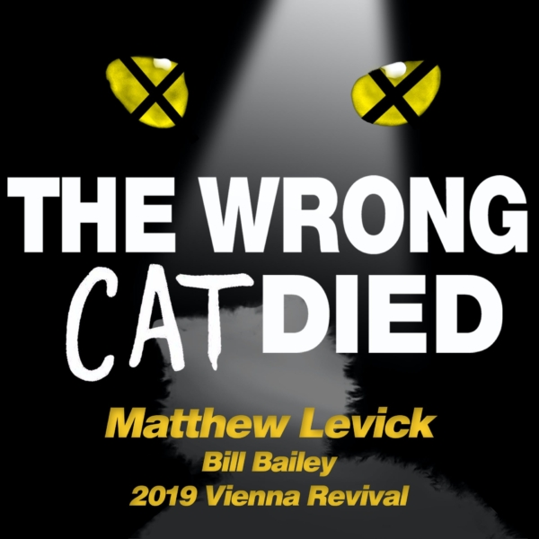 Ep61 - Matthew Levick, Bill Bailey on 2019 Vienna Revival