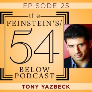 Episode 25: TONY YAZBECK