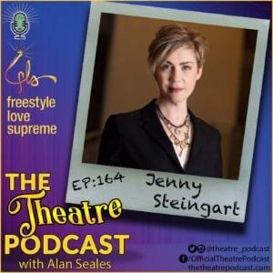Ep164 - Jenny Steingart, Producing Powerhouse