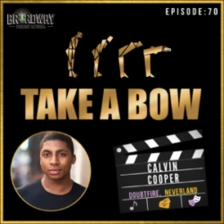 #70 - Future of Broadway with Calvin Cooper