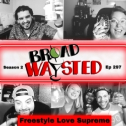 Episode 297: Freestyle Love Supreme gets Broadwaysted!