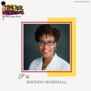 EP 56- Founder of INAHSI NATURALS: RHONDA MARSHALL