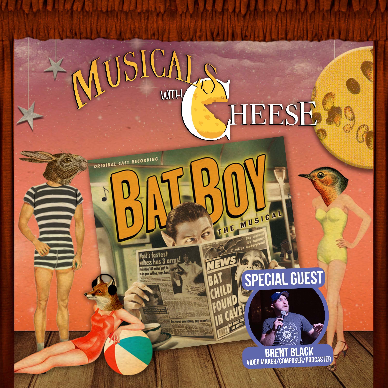 #164 - Bat Boy (feat. Brent Black)