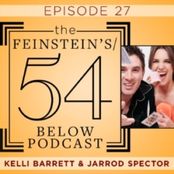 Episode 27: KELLI BARRETT & JARROD SPECTOR