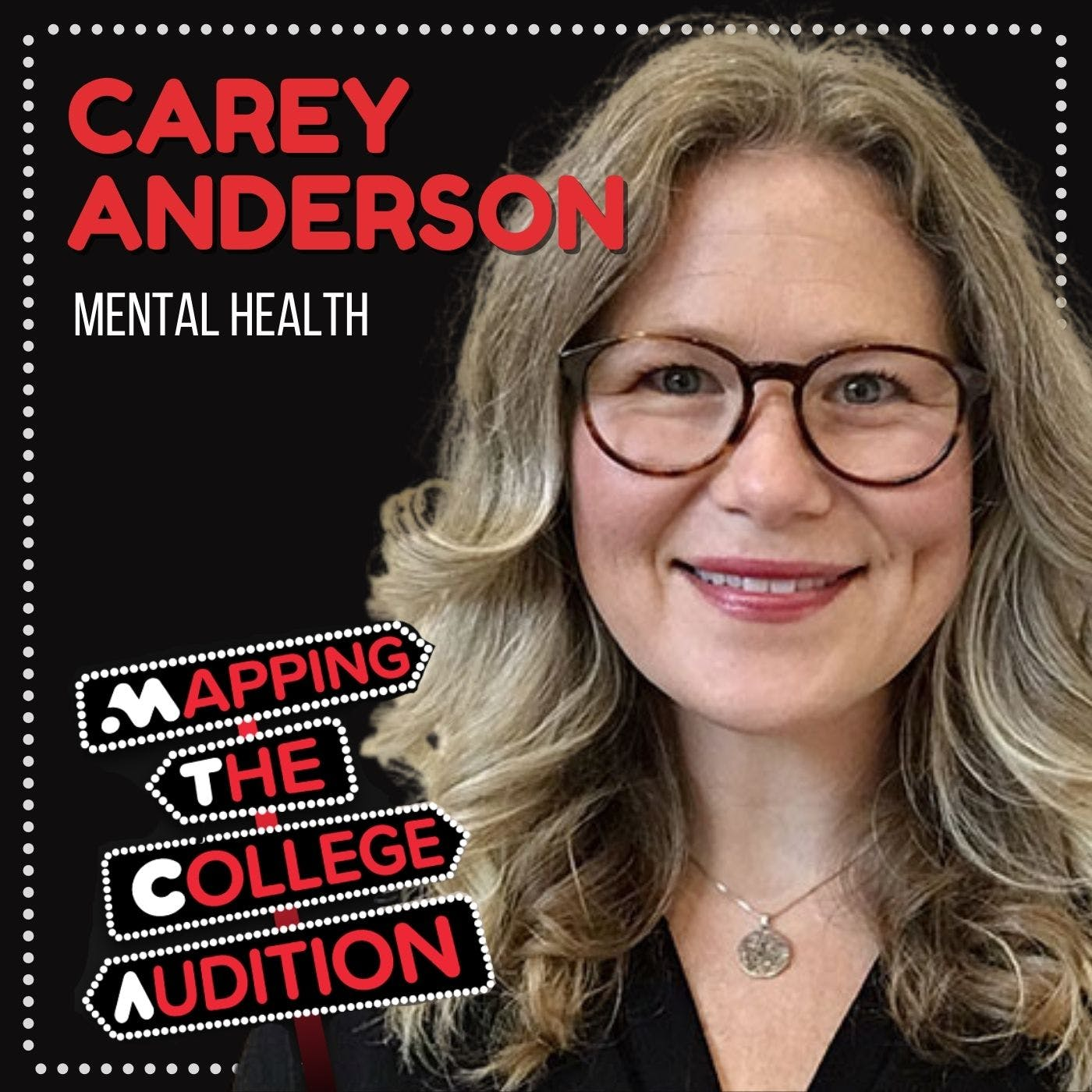 Ep. 23 (AE): Carey Anderson (Broadway Performer & Psychotherapist) on Mental Health