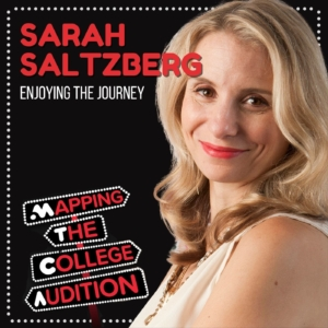 Ep. 25 (AE): Sarah Saltzberg (Broadway's The 25th Annual Putnam County Spelling Bee) on Enjoying the Journey
