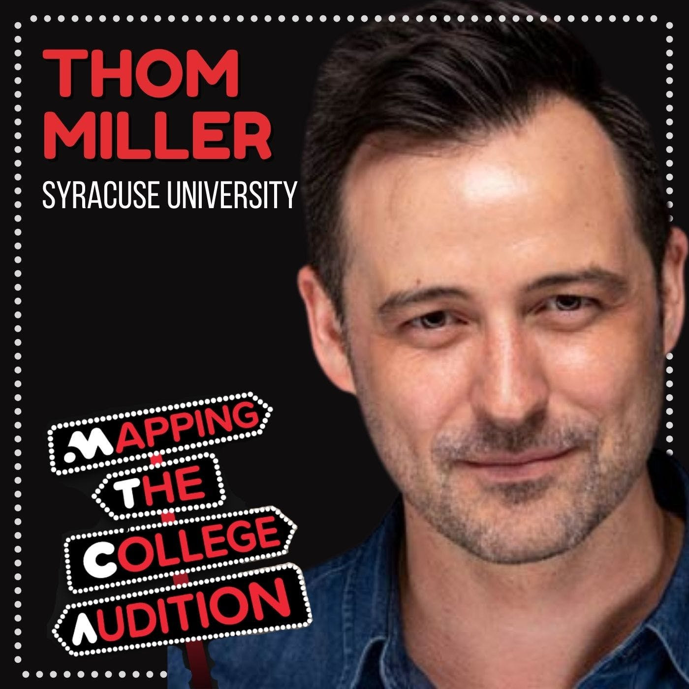 Ep. 22 (CDD): Thom Miller from Syracuse University on The Prep to Play