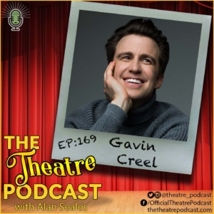 Ep169 - Gavin Creel: Hello Dolly!, Thoroughly Modern Millie, I Put A Spell On You: The Sanderson Variant
