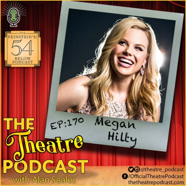 Ep170 - Megan Hilty: Wicked, Smash, 9 to 5, Desperate Housewives, Ugly Betty - and so many more