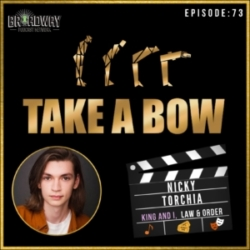 #73 - Nicky Torchia, Kid to Adult ~ Broadway to TV