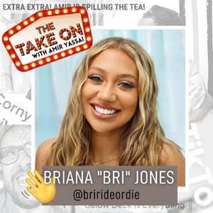 "Ep48 - Sweet Life's Briana ""Bri"" Jones"