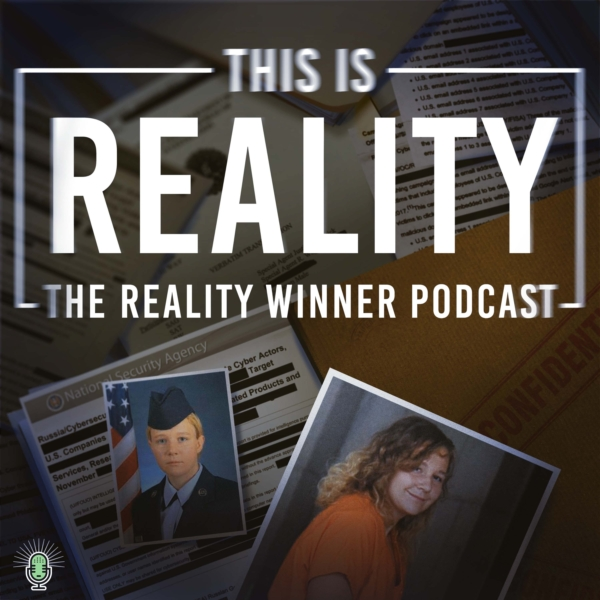 Introducing: This is Reality - The Reality Winner Podcast