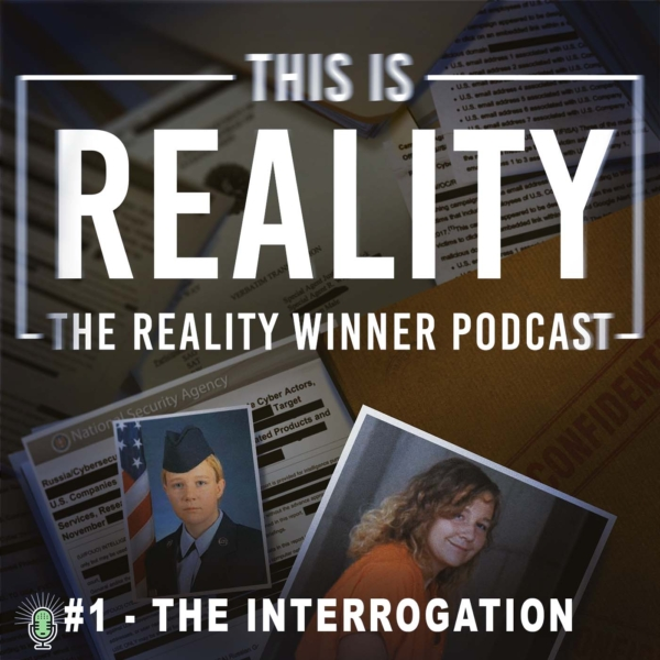 This is Reality - The Reality Winner Podcast