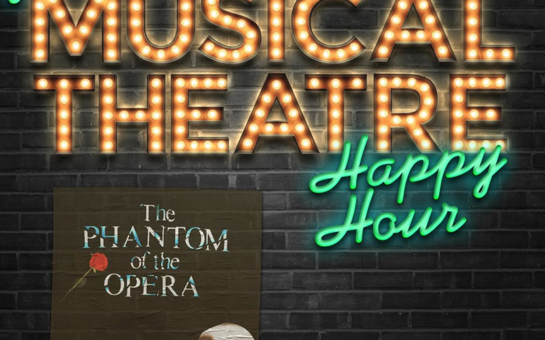 Happy Hour #21: A Phantom Tantrum – 'The Phantom of the Opera'