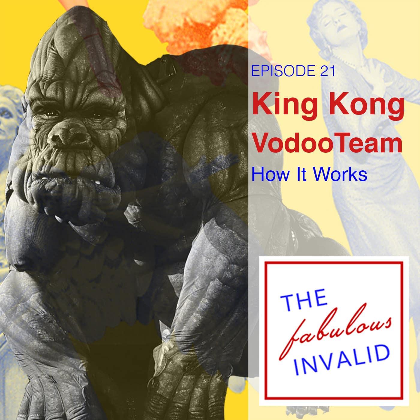 The Fabulous Invalid Ep 21 King Kong