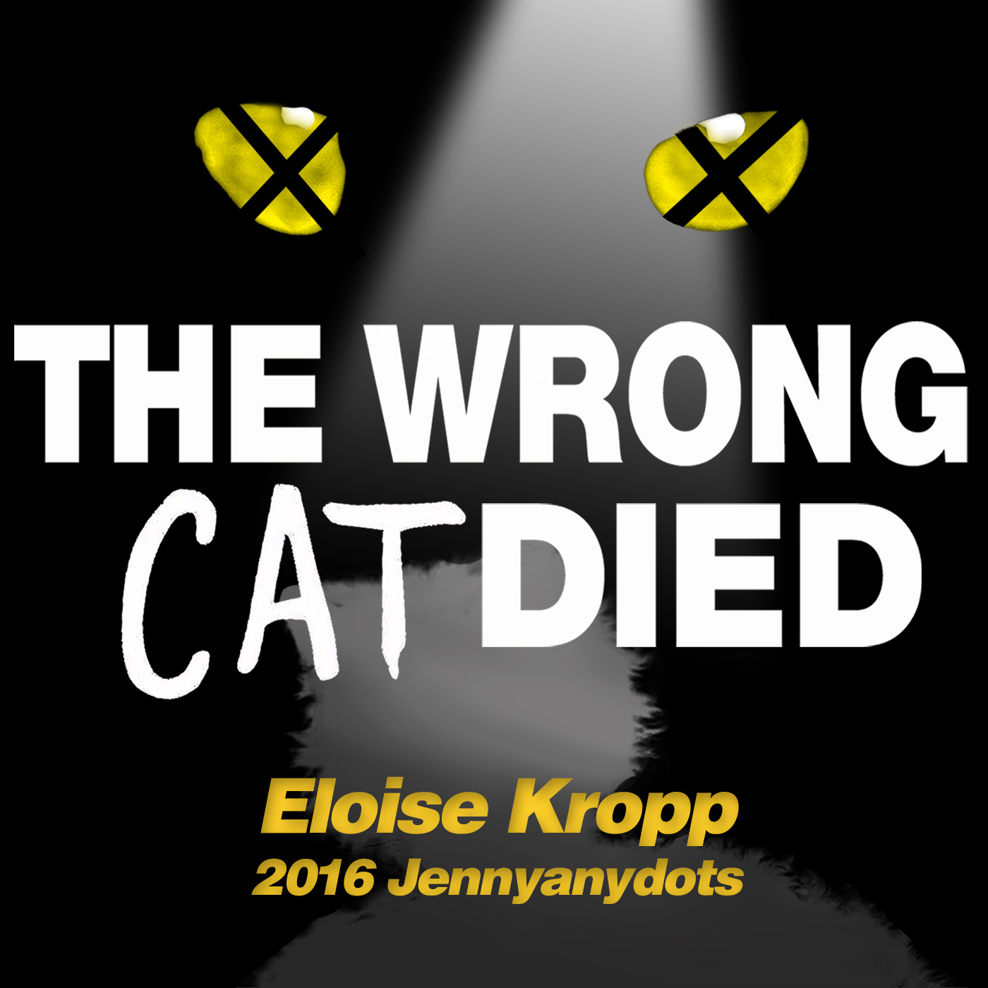 The Wrong Cat Died 23 - TWCD Eloise Kropp Jennyanydots