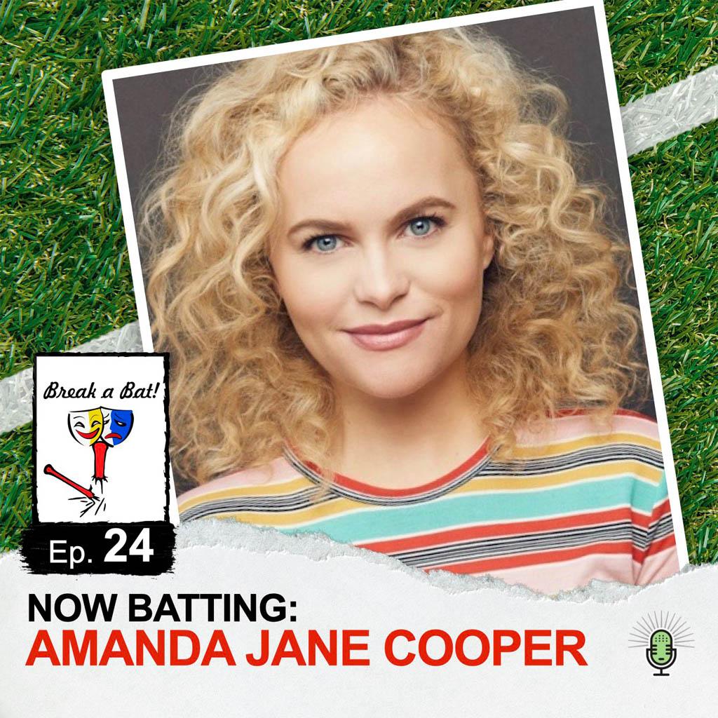 Break a Bat Al Malafronte Episode 24 Amanda Jane Cooper