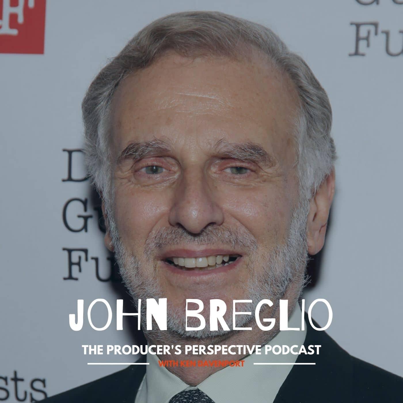 Ken Davenport's The Producer's Perspective Podcast Episode 24 - John Breglio