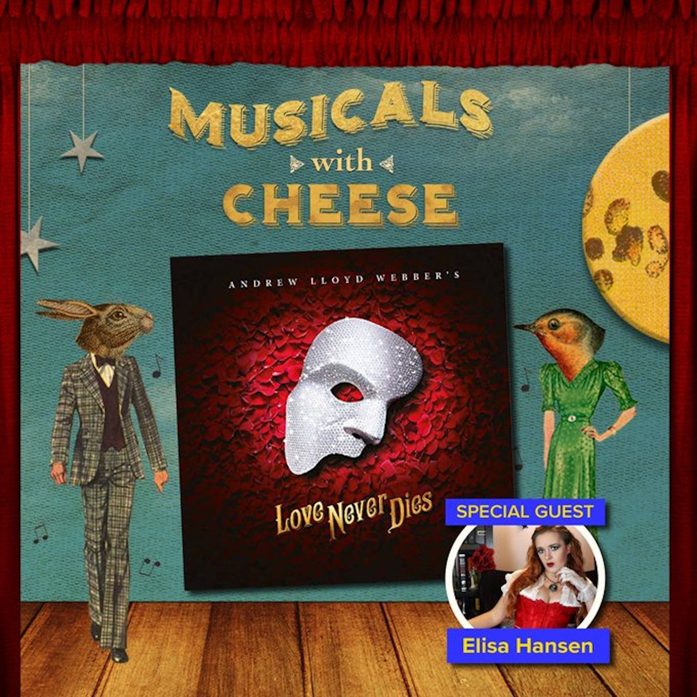 "Musicals With Cheese #24: ""Love Never Dies"" (feat. Elisa Hansen)"