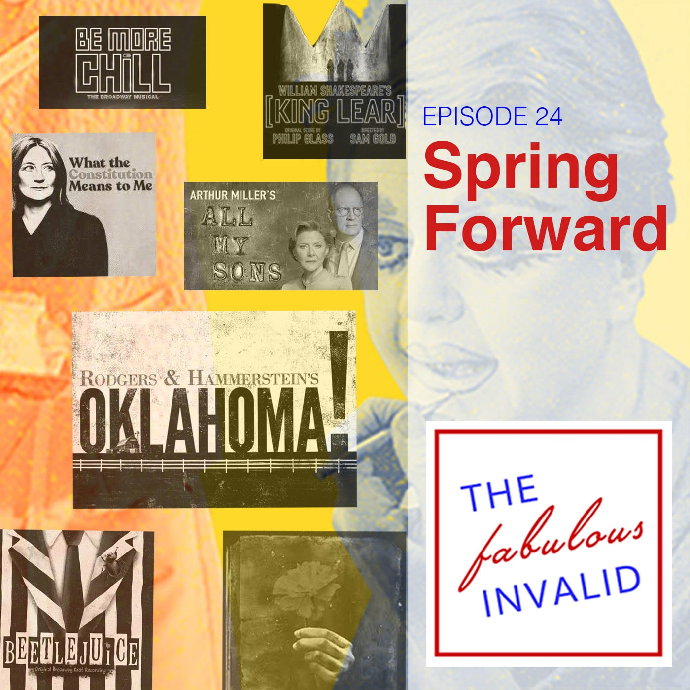 The Fabulous Invalid Ep 25 Spring Forward