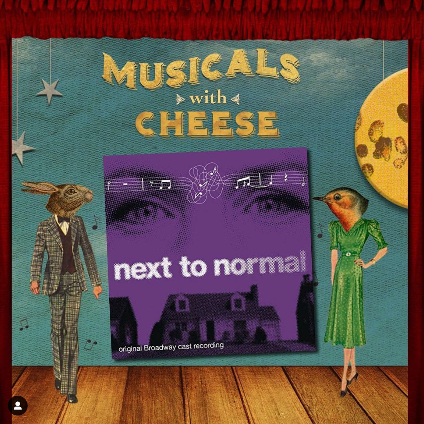 """Musicals With Cheese #25: """"Next to Normal"""""""