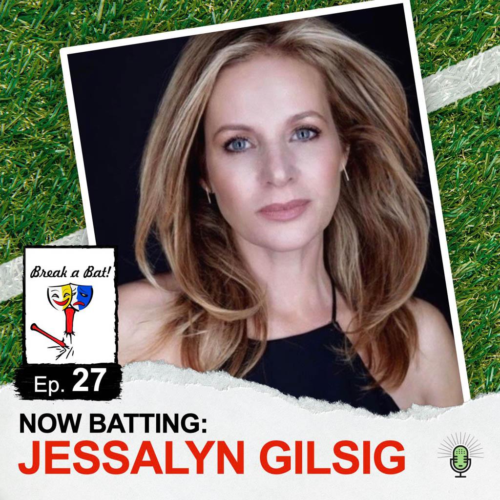 Break a Bat Al Malafronte Episode 27 Jessalyn Gilsig