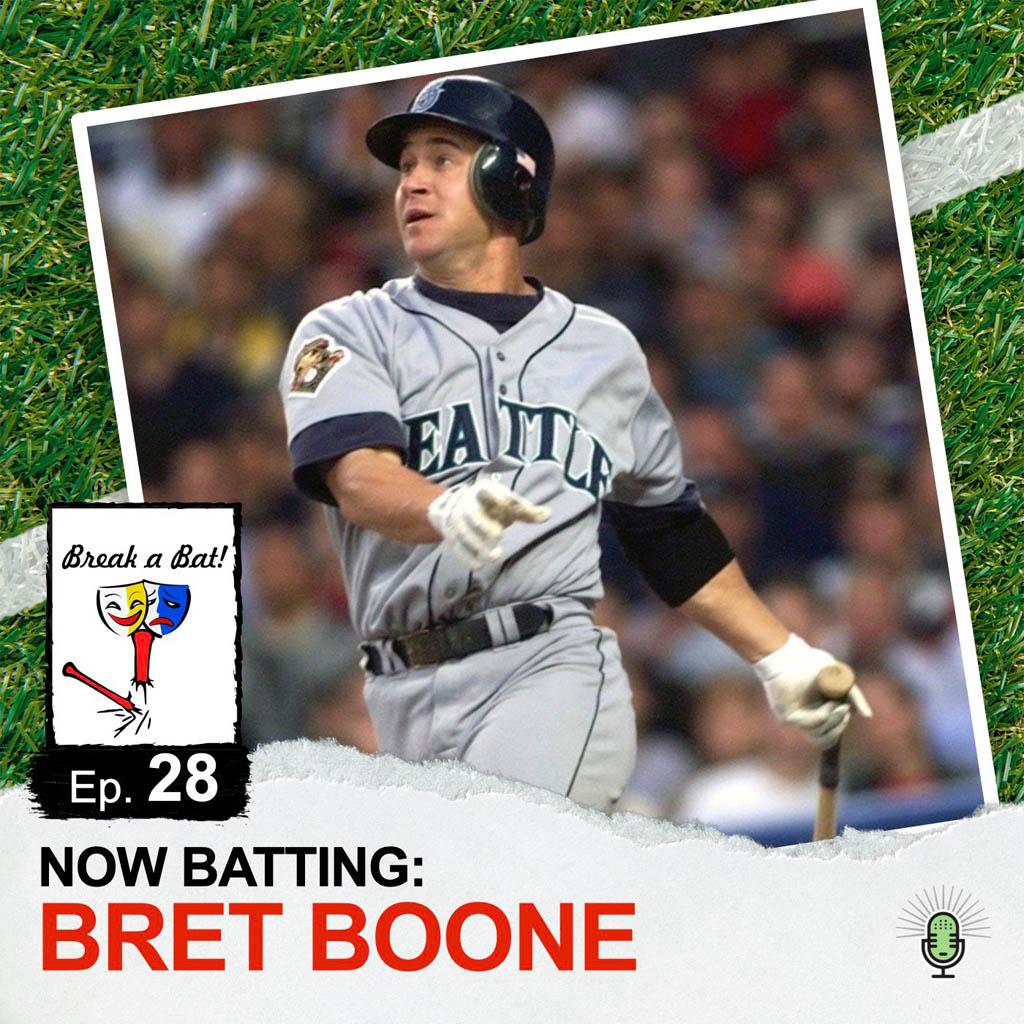 Break a Bat Al Malafronte Episode 28 Bret Boone