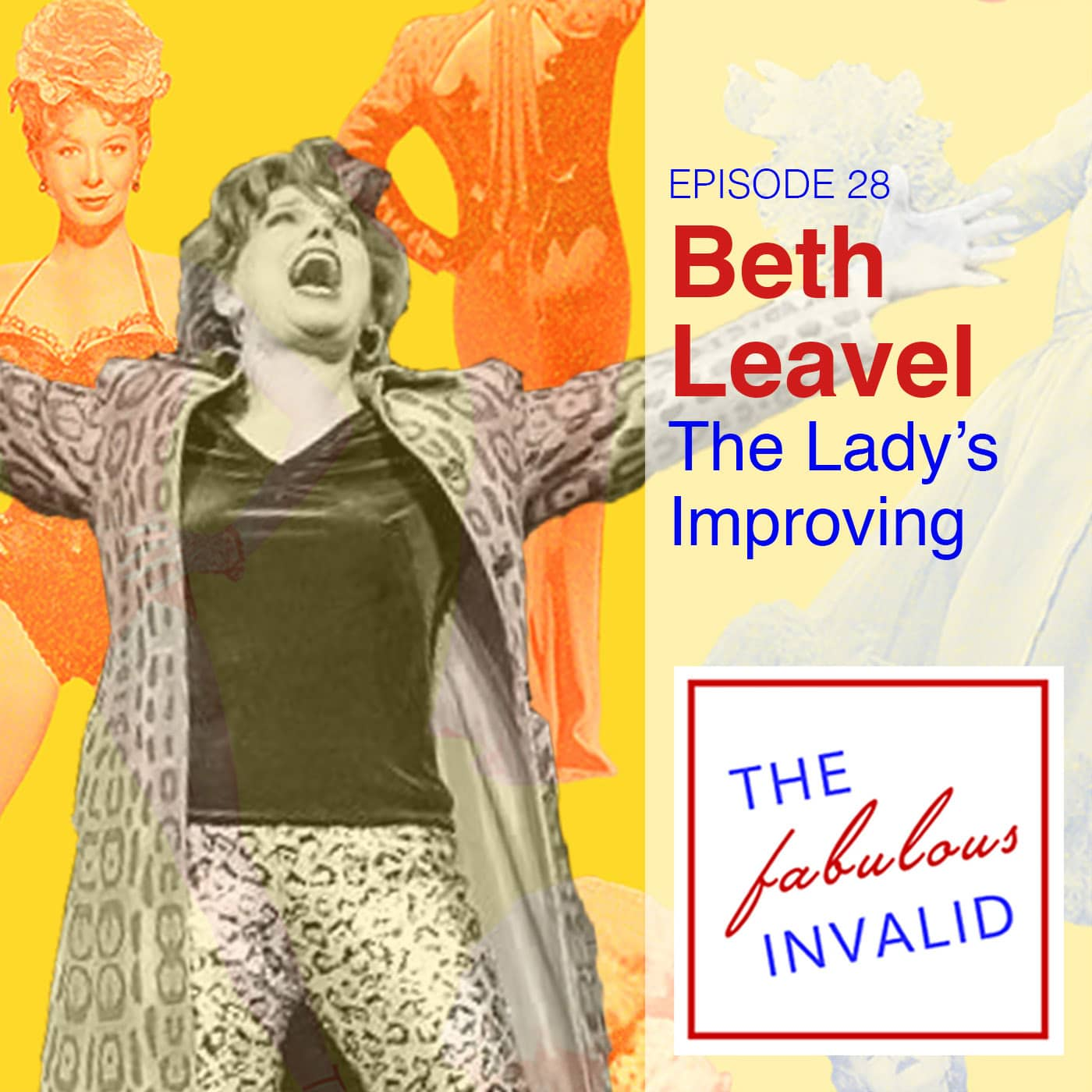 The Fabulous Invalid Ep 28 Beth Leaval