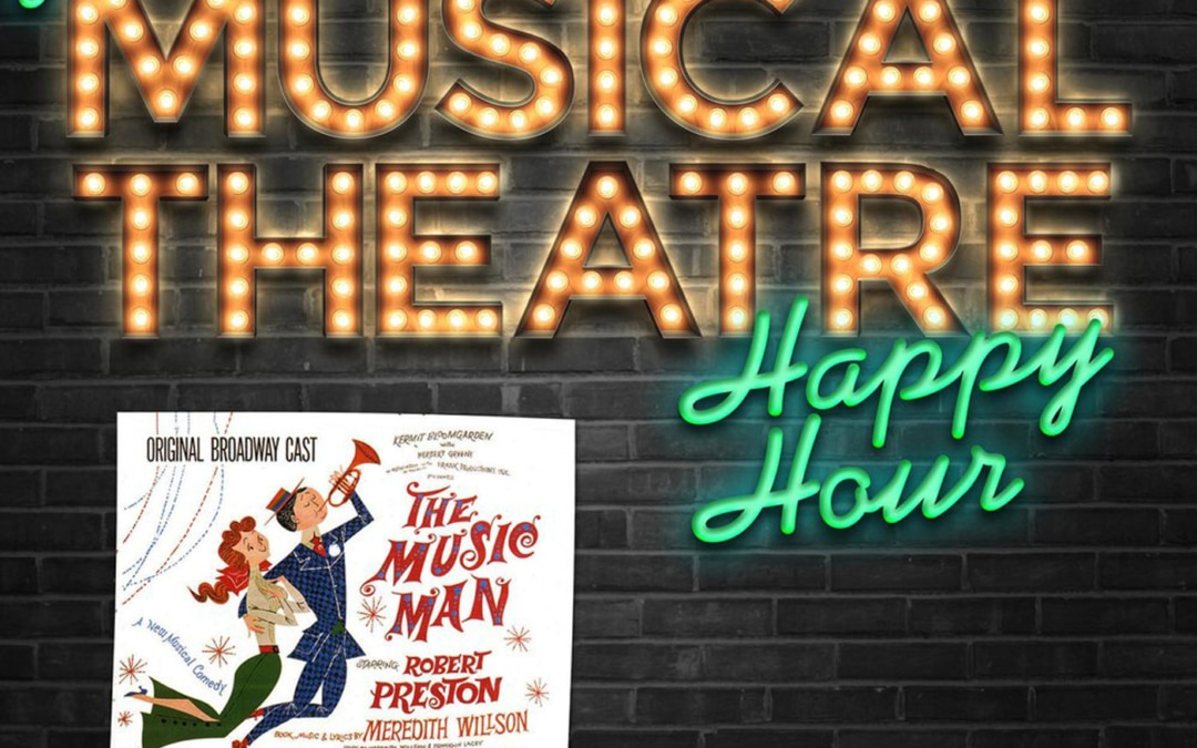 Happy Hour #29: The Podcast Men – 'The Music Man'