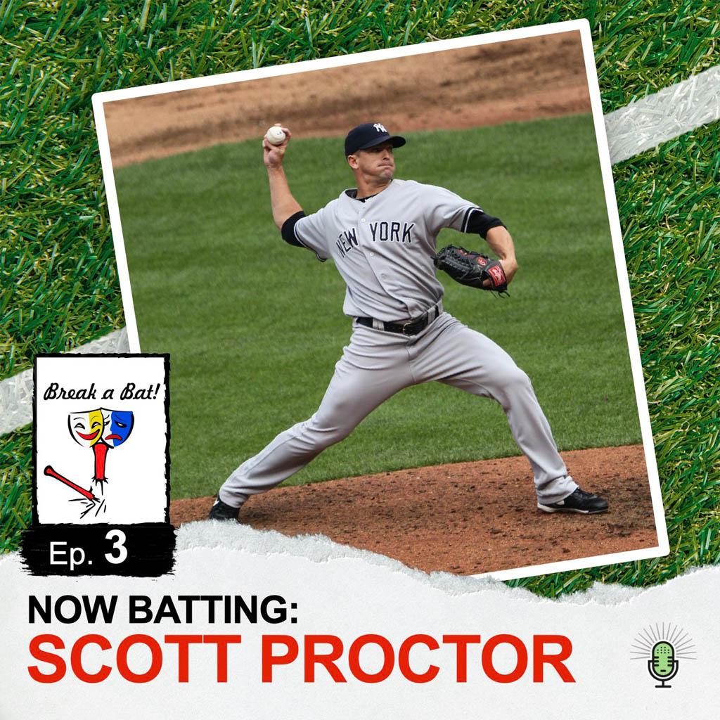 Break a Bat Al Malafronte Episode 3 Scott Proctor