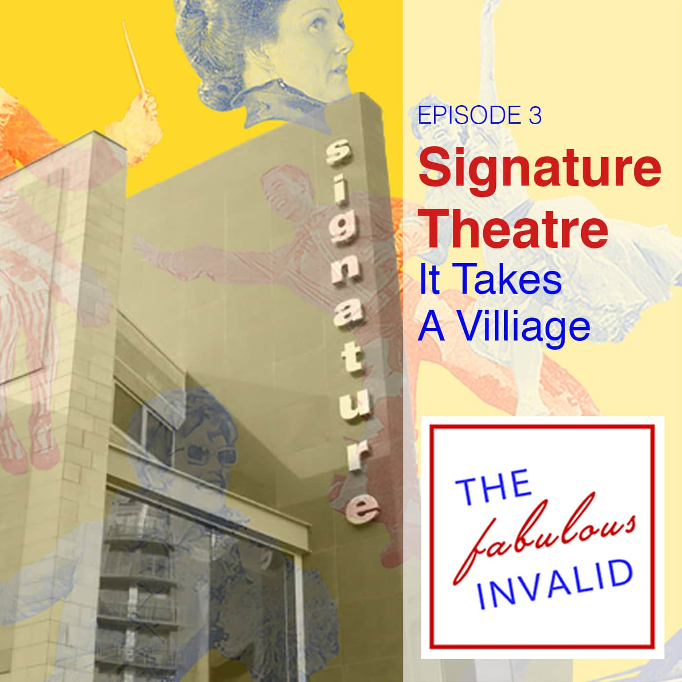 The Fabulous Invalid Ep 3 Signature Theatre