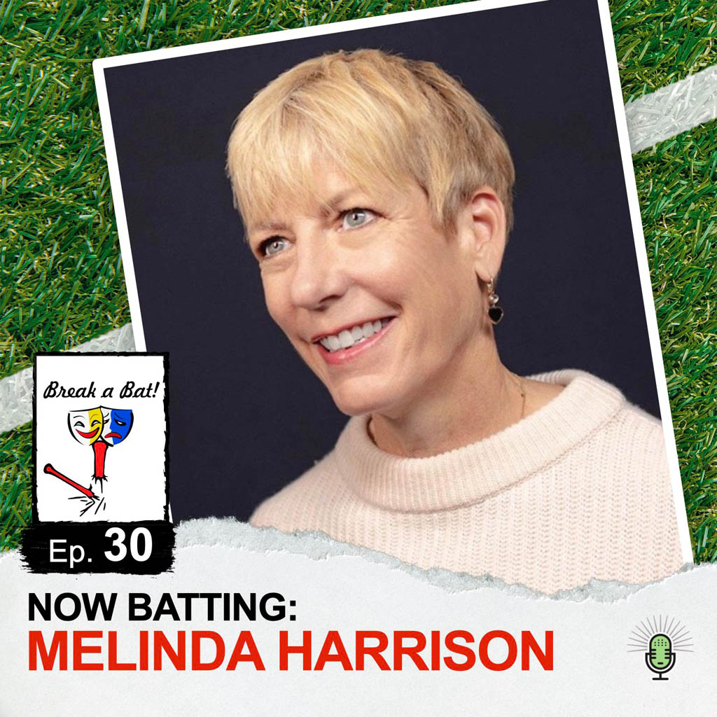 Break a Bat Al Malafronte Episode 30 Melinda Harrison
