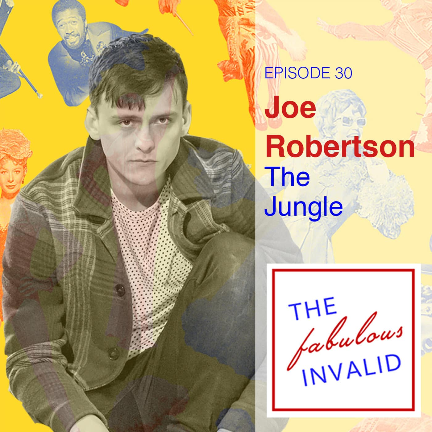 The Fabulous Invalid Ep 30 Joe Robertson