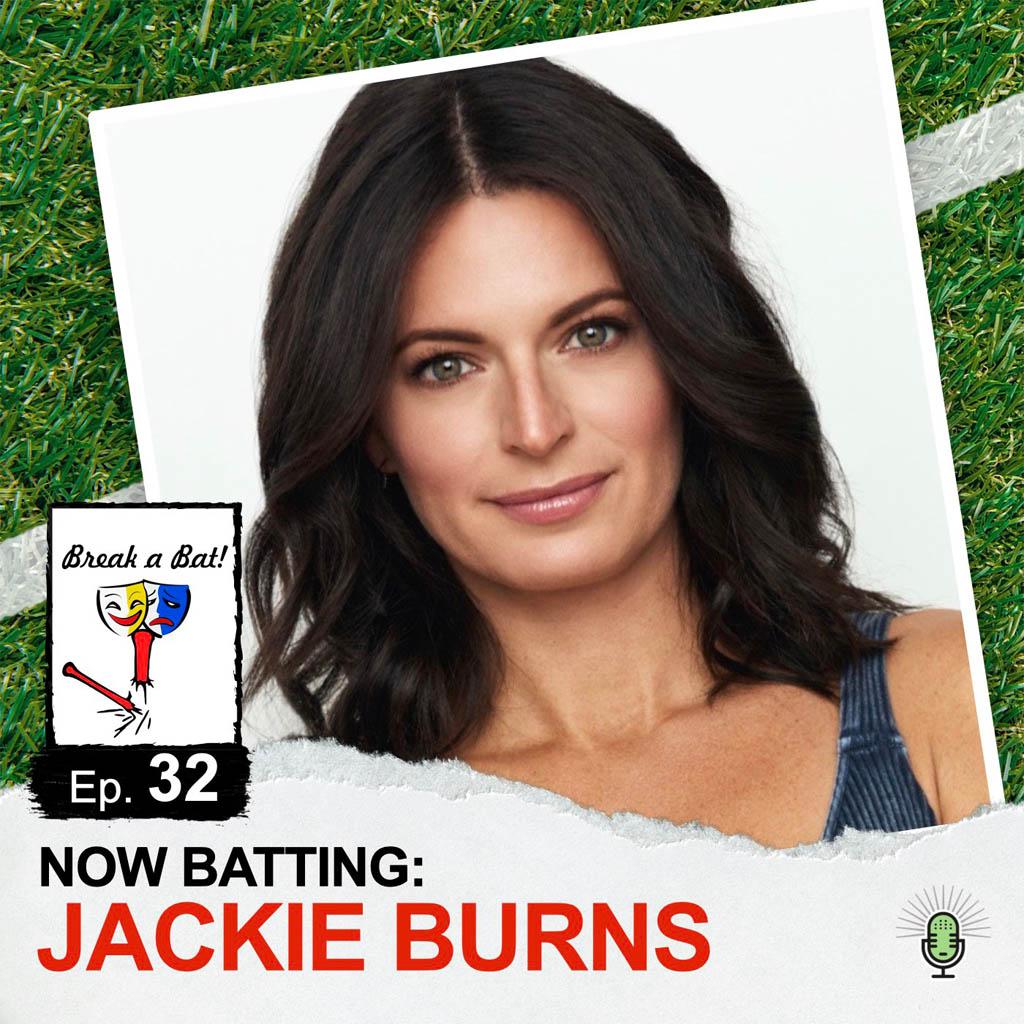Break a Bat Al Malafronte Episode 32 Jackie Burns