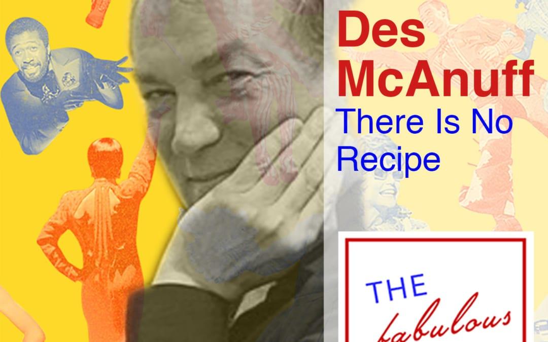 Episode 32: Des McAnuff: There Is No Recipe