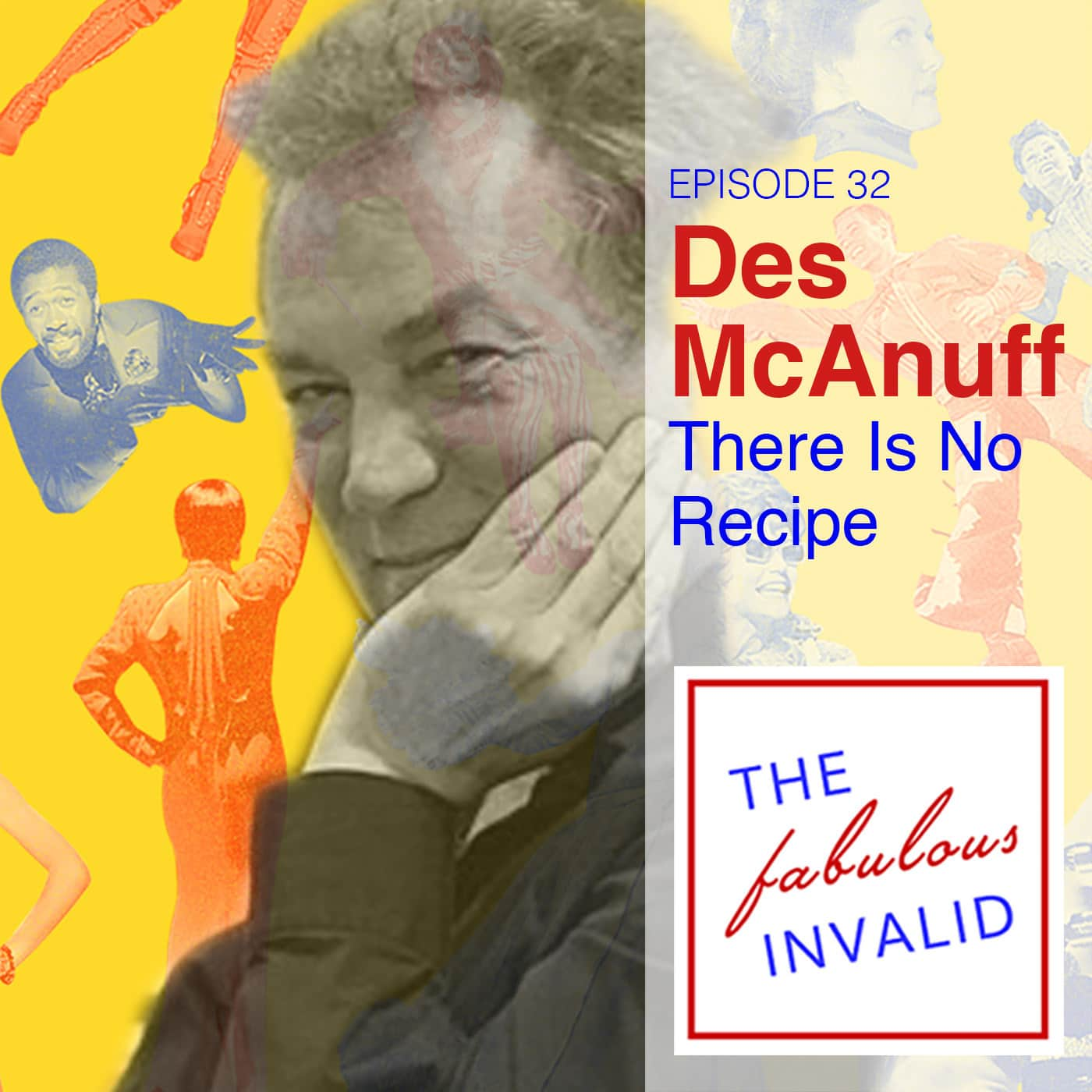 The Fabulous Invalid Ep 32 Des McAnuff