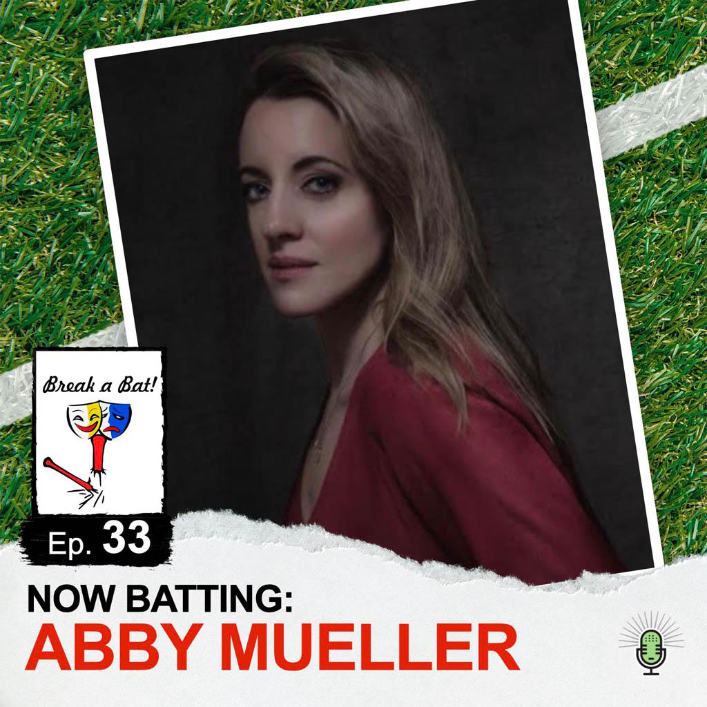 Break a Bat Al Malafronte Episode 33 Abby Mueller