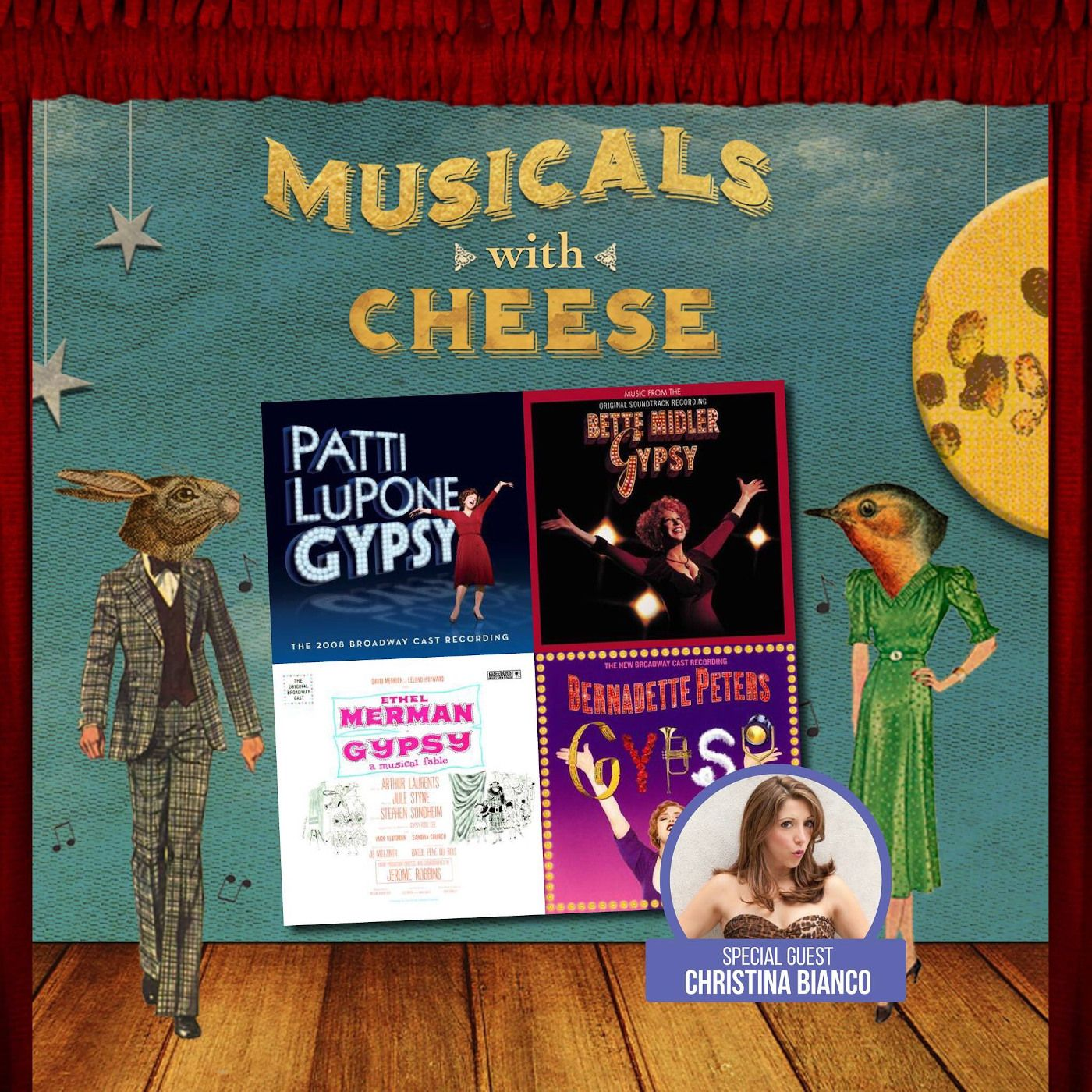 """Musicals With Cheese #33: """"Gypsy"""" (feat. Christina Bianco)"""