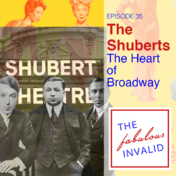 The Fabulous Invalid Ep 35 Shuberts