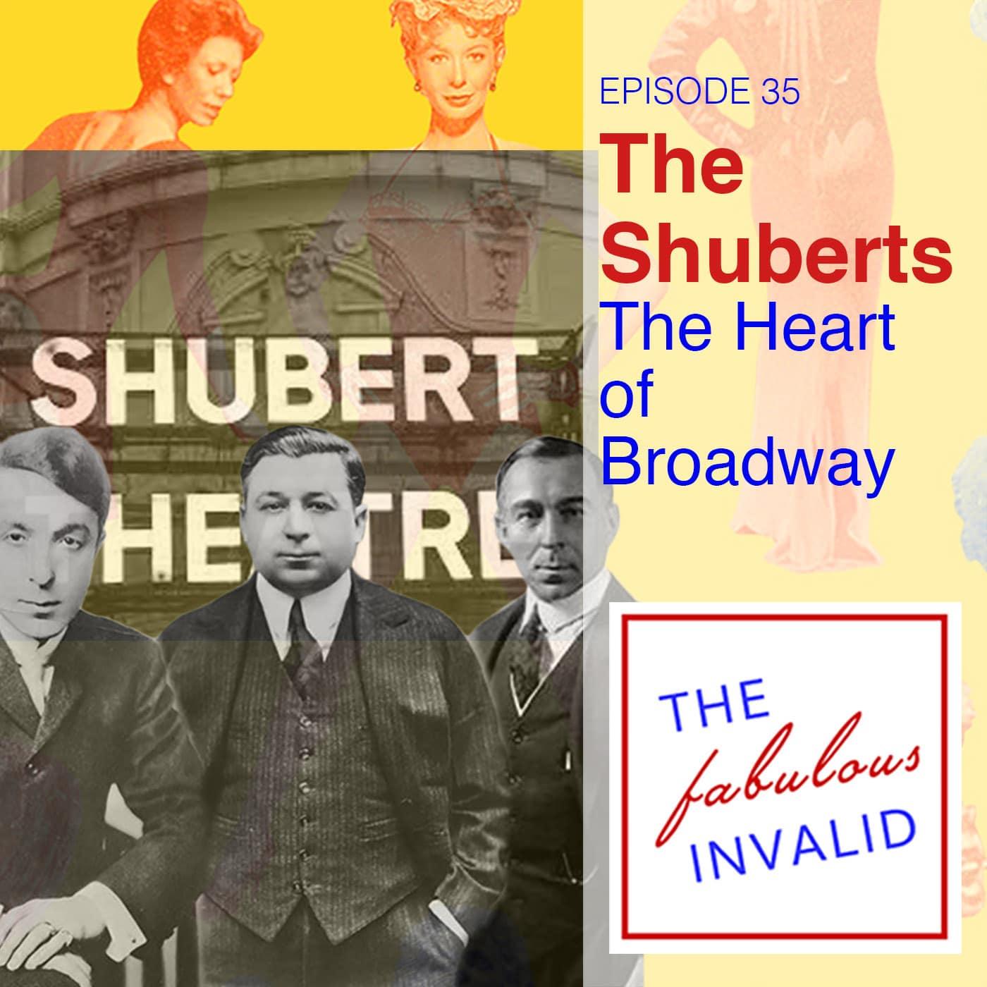 The Fabulous Invalid Ep 35 Shuberts