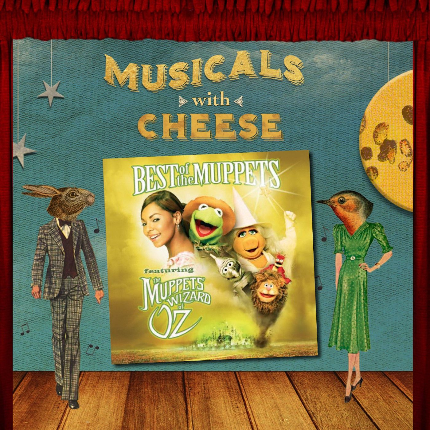 "Musicals With Cheese #36: ""Muppet Wizard of Oz"""