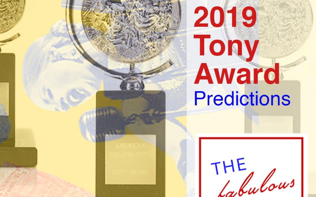 Episode 37: Tony Predictions