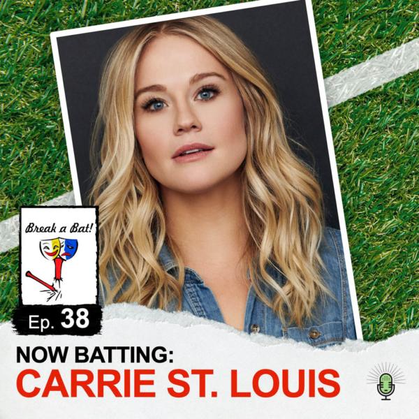 Break a Bat Al Malafronte Episode 38 Carrie St Louis