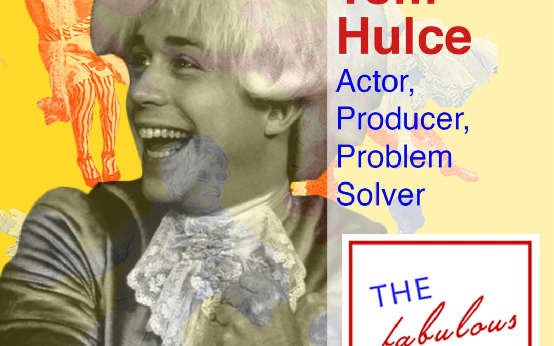 Episode 38: Tom Hulce: Actor, Producer, Problem Solver